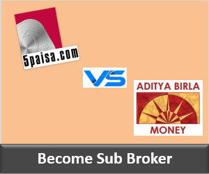 5Paisa Franchise vs Aditya Birla Money Franchise-Comparision