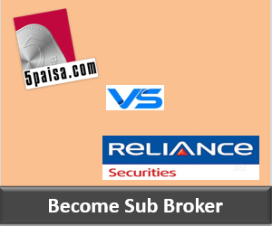 5Paisa Franchise vs Reliance Securities Franchise - Comparison
