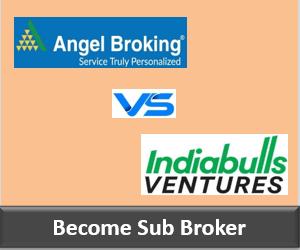 Angel Broking Franchise vs Indiabulls Ventures Franchise - Comparison-min