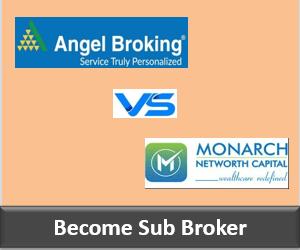 Angel Broking Franchise vs Monarch Networth Franchise - Comparison-min