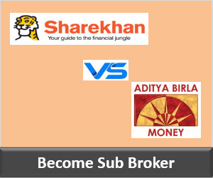 Sharekhan Franchise vs Aditya Birla Money Franchise - Comparison
