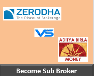 Zerodha Franchise vs Aditya Birla Money Franchise - Comparison-min
