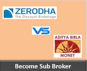 Zerodha Franchise vs Aditya Birla Money Franchise - Comparison-min